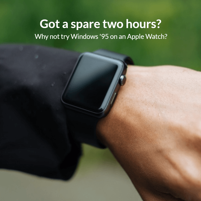 Windows 95 on Apple Watch spoof advertisement.